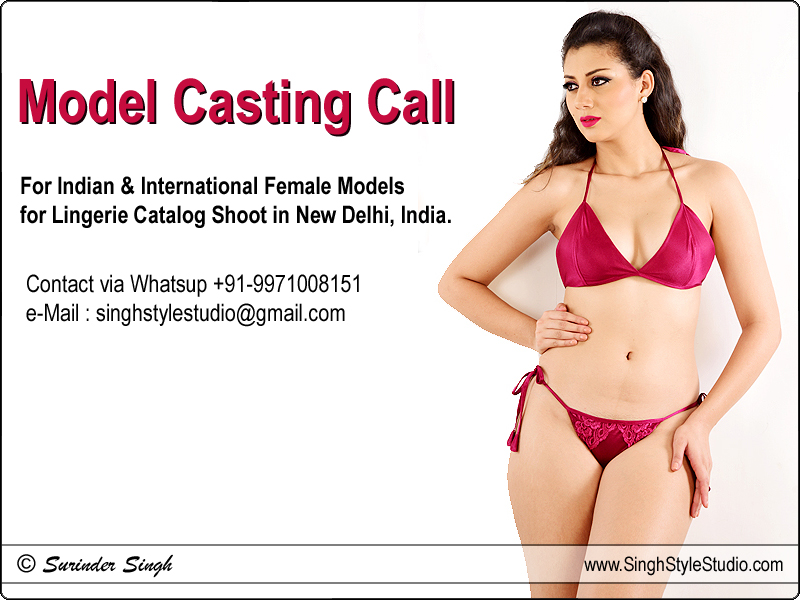 Model Casting Calls for Indian & International Female Models for Lingerie Catalog Shoot in New Delhi India