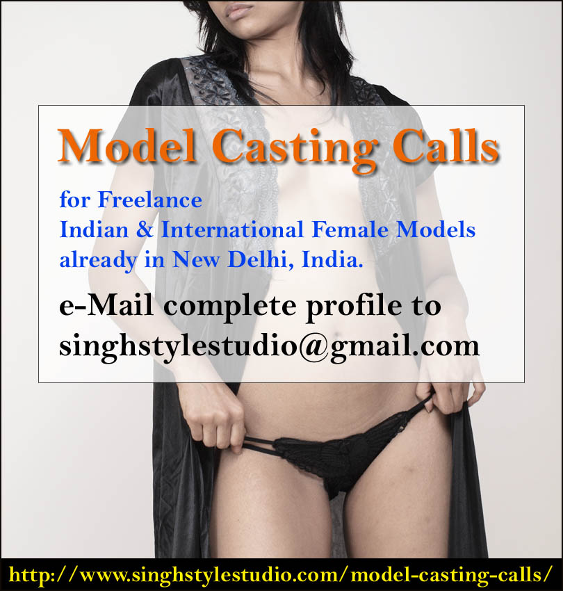 Model Casting Calls for Freelance Indian & International Female Models in New Delhi India